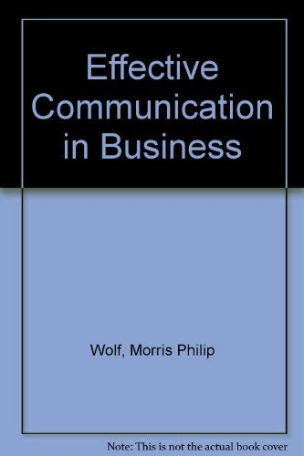 9780538055109: Effective Communication in Business