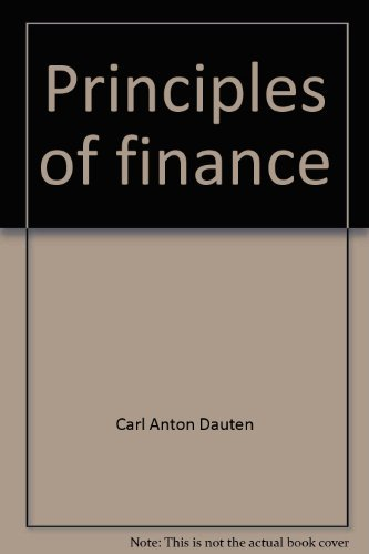 Principles of finance: Introduction to capital markets: Carl Anton Dauten