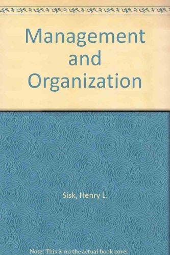 Management and Organization: Henry L. Sisk