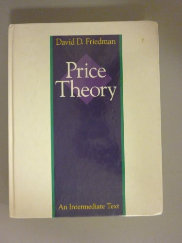 Price Theory: An Intermediate Text (0538080507) by David D. Friedman