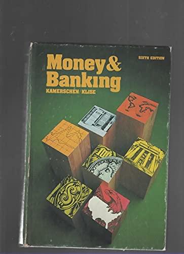 Money and Banking: David R. Kamerschen;