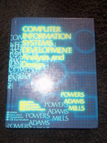 9780538108201: Computer Information Systems Development: Analysis and Design