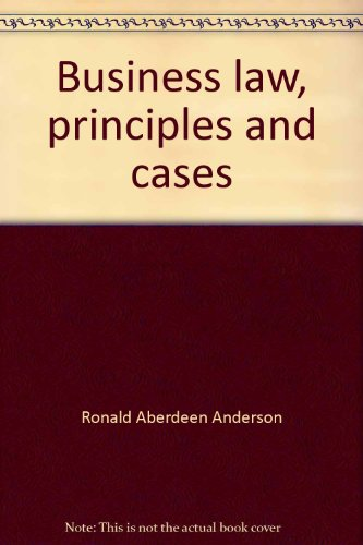 Business Law Principles and Cases: Walter A. Kumpf;