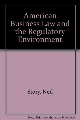 9780538127806: American Business Law and the Regulatory Environment