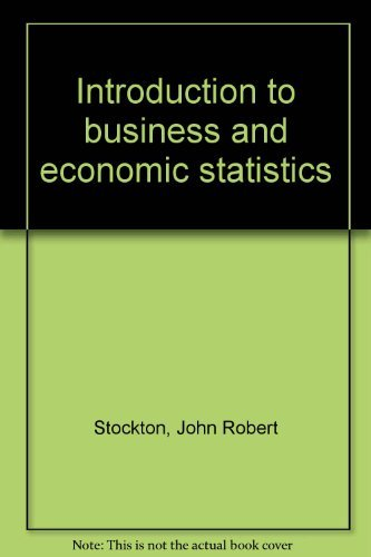 Introduction to business and economic statistics: John Robert Stockton