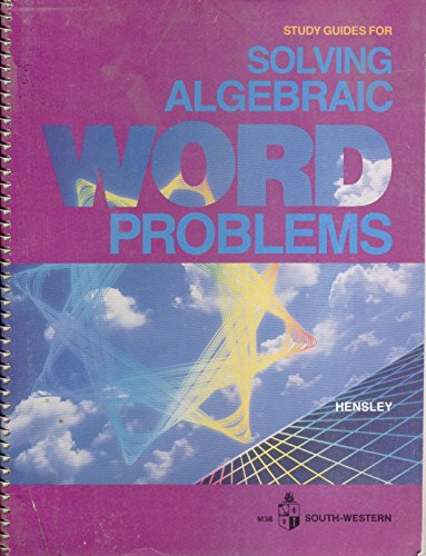 Study Guides for Solving Algebraic Word: Hensley