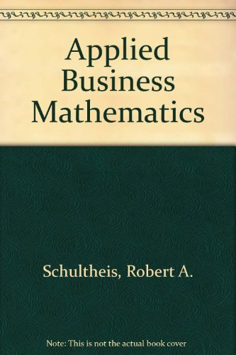 9780538134729: Applied Business Mathematics