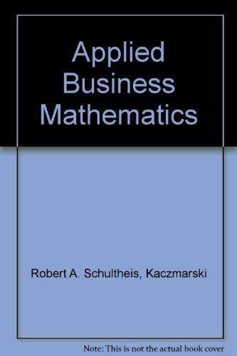 9780538134736: Applied Business Mathematics
