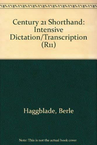 9780538181105: Century Twenty-One Shorthand Intensive Dictation/Transcription (R11)