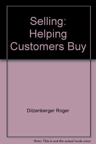 9780538191500: Selling: Helping customers buy