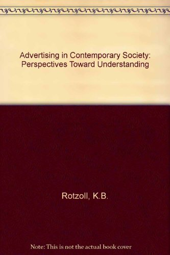 9780538195027: Advertising in Contemporary Society: Perspectives Toward Understanding