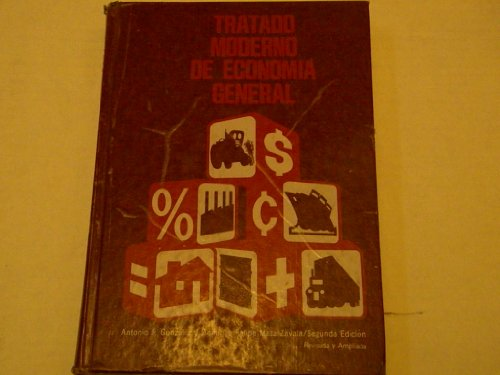 9780538220606: Tratado moderno de economia general [Unknown Binding] by Gonzalez, Antonio J