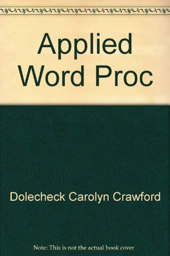 9780538237604: Applied word processing: An introduction to text editing with keyboarding applications