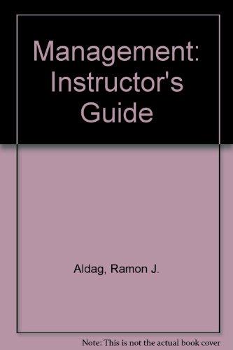 Management: Instructor's Guide: Aldag, Ramon J;
