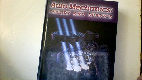 9780538330909: Auto Mechanics: Theory and Service