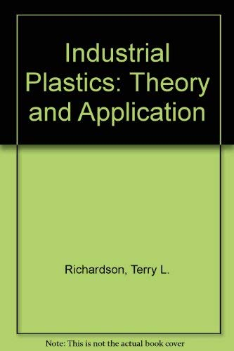 9780538338905: Industrial Plastics: Theory and Application