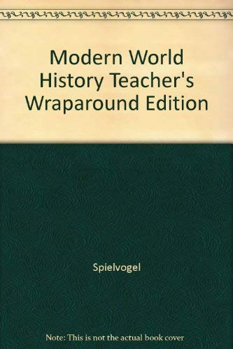 Modern World History Teacher's Wraparound Edition: Spielvogel