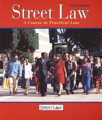 9780538426947: Street Law: A Course in Practical Law, Student Edition