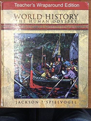 Teacher's Edition (World History, The Human Odyssey): Spielvogel, Jackson J.