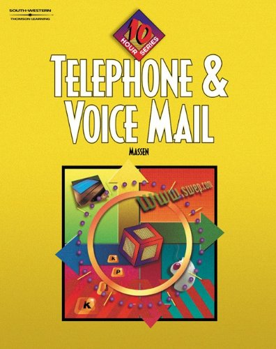 9780538432672: Telephone & Voice Mail 10-Hour Series: Student Text, Softcover
