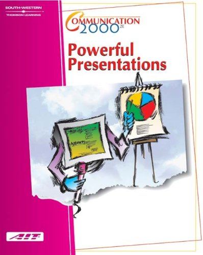 Communication 2000: Powerful Presentations: Learner Guide/CD Study Guide Package: Agency for ...
