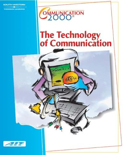 9780538433624: Communication 2000: The Technology of Communication (with Learner Guide and CD Study Guide)