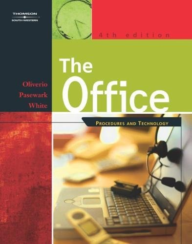 The Office: Procedures and Technology [Fourth Edition]: Oliverio, Mary Ellen Pasewark, William R. ...