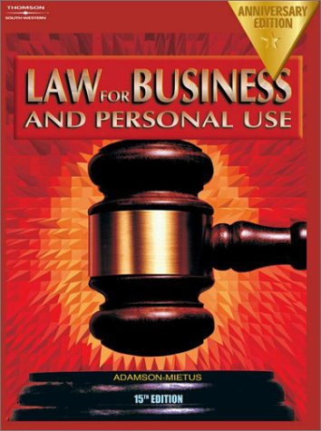 9780538435239: Law for Business and Personal Use, Anniversary Edition