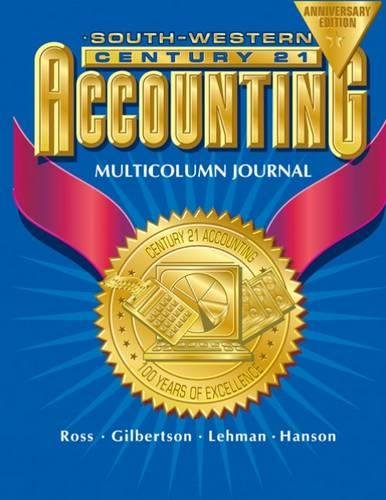 9780538435246: Century 21 Accounting Multicolumn Journal Anniversary Edition, 1st Year Course Chapters 1-26
