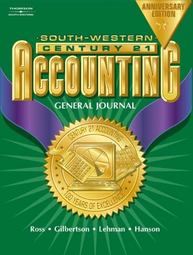 9780538435291: Century 21™ Accounting, General Journal, Anniversary Edition, Chapters 1-26