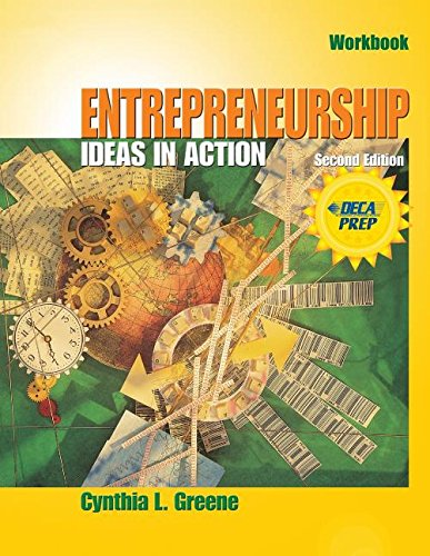 Entrepreneurship: Ideas in Action: Cynthia L. Greene