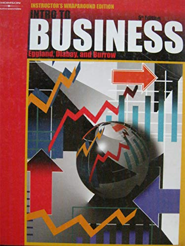 Intro to Business, Instructor's Wraparound Edition, 5th Edition: Dlabay, Les R., and Burrow, ...