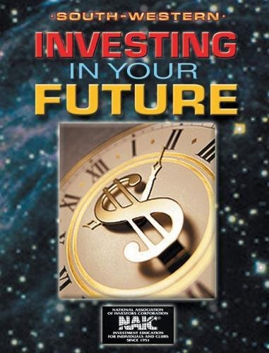 9780538437738: Investing in Your Future