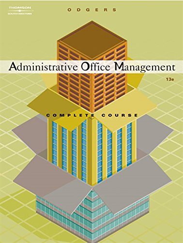 Administrative Office Management, Complete Course: Gibson, Pattie