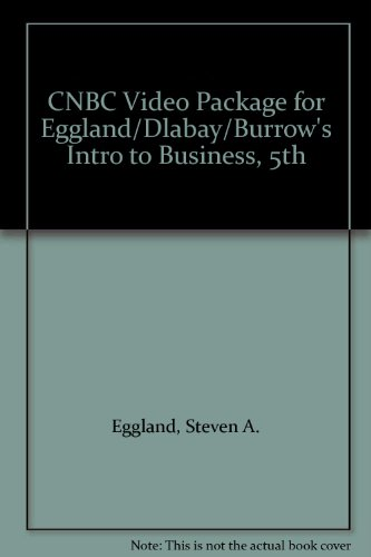 9780538438698: CNBC Video Package for Eggland/Dlabay/Burrow's Intro to Business, 5th