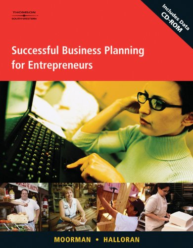 Successful Business Planning for Entrepreneurs: Jerry Moorman; James