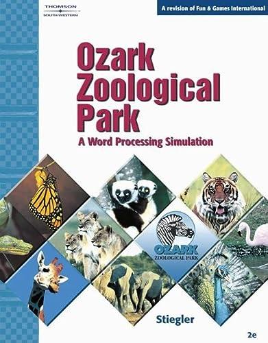 9780538439510: Ozark Zoological Park: A Word Processing Simulation (Global Marketing Team)