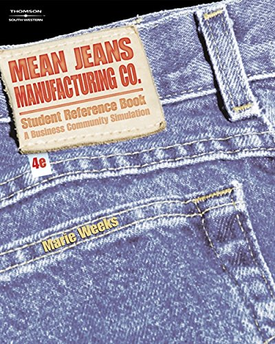 9780538440585: Mean Jeans Manufacturing Co.