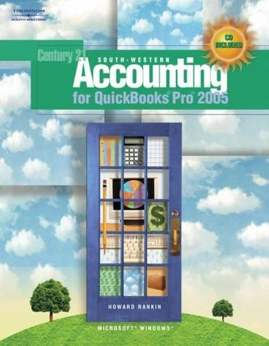South-Western Accounting for QuickBooks Pro 2005 (with Data CD) (0538442050) by Rankin, Howard