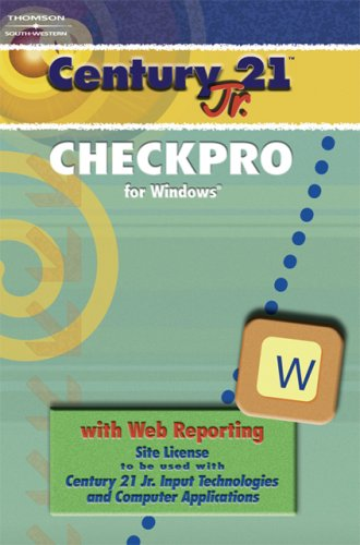 9780538442695: CheckPro User's Guide and Windows Site License for Century 21 Jr. Input Technologies and Computer Applications