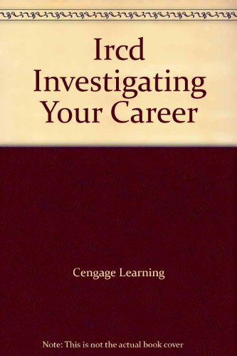9780538444811: Ircd Investigating Your Career