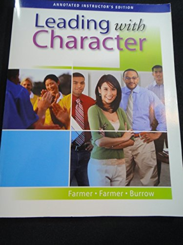 9780538444873: Leading with Character
