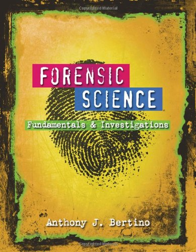 9780538445863: Forensic Science: Fundamentals and Investigations