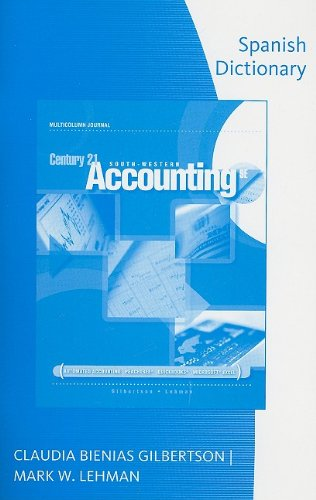 9780538447478: Spanish Dictionary for Gilbertson/Lehman's Century 21 Accounting, 9th