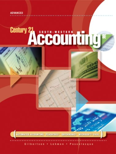 9780538447928: Working Papers, Chapters 1-10 for Gilbertson/Lehman/Passalacqua/Ross' Century 21 Accounting: Advanced, 9th
