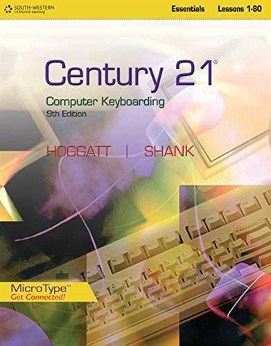 Century 21(TM) Computer Keyboarding, Lessons 1-80 (Microtype Get Connected!): Jack P. Hoggatt; Jon ...