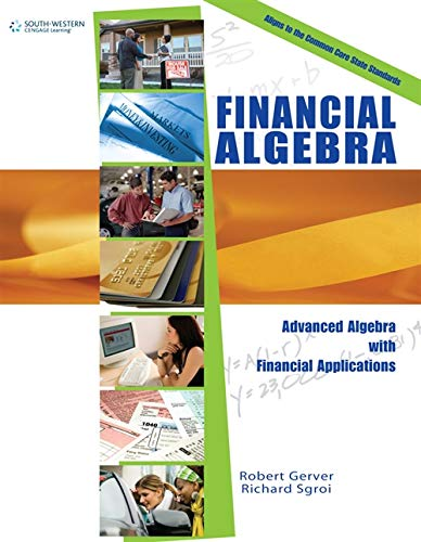 Workbook for Gerver/Sgroi's Financial Algebra: Robert K. Gerver; Richard J. Sgroi