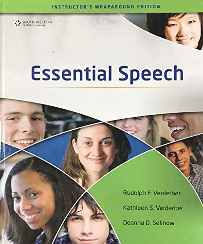 Essential Speech, Instructor's Wraparound Edition: Rudolph F. Verderber,