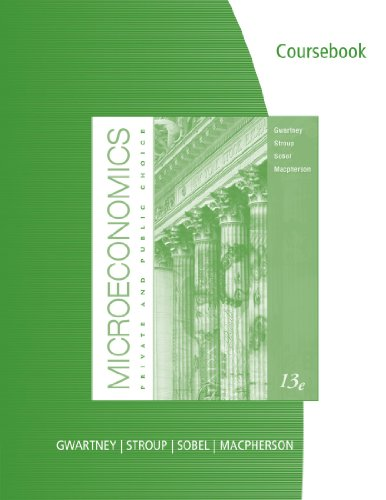 9780538452281: CourseBook for for Gwartney/Stroup/Sobel/Macpherson's Microeconomics: Private and Public Choice
