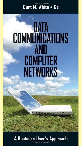 9780538452618: Data Communications and Computer Networks: A Business User's Approach